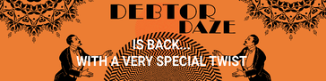 Debtor Daze is back for Xerocon 2019… with a twist! - Chaser