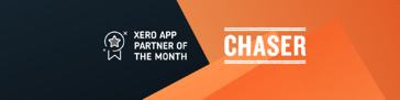 Chaser is Xero App Partner of the Month August 2019