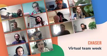 Chaser virtual team away week
