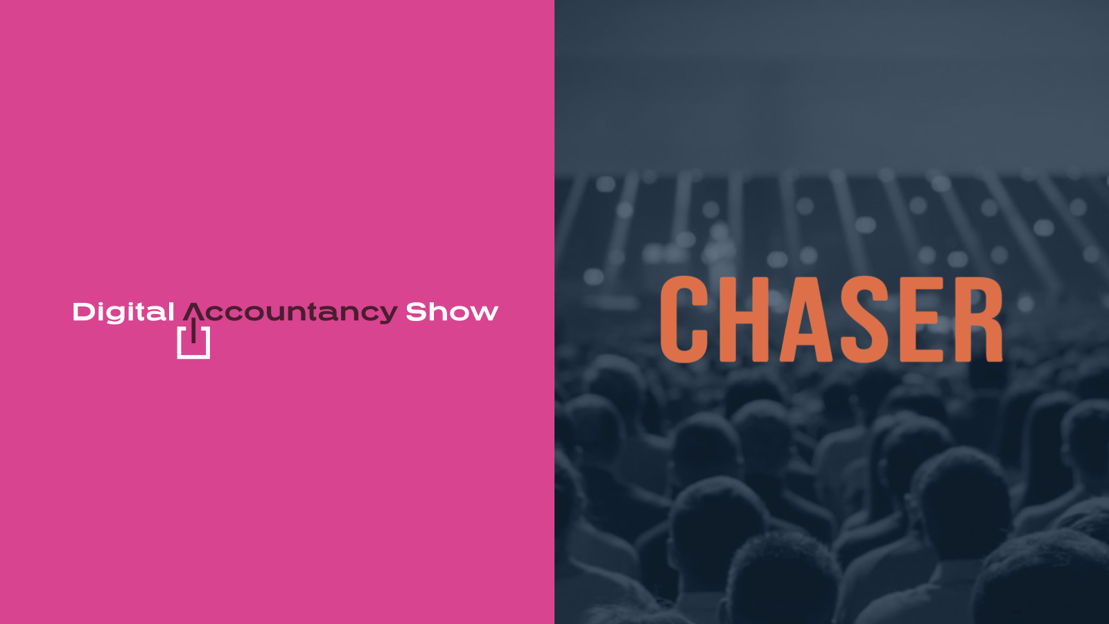 Chaser is attending the Digital Accountancy Show 2021 and hosting 'How to improve your cash flow by £250,000' panel